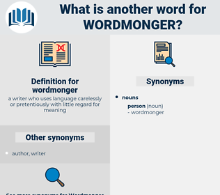 wordmonger, synonym wordmonger, another word for wordmonger, words like wordmonger, thesaurus wordmonger