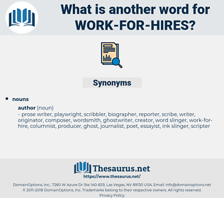 work for hires, synonym work for hires, another word for work for hires, words like work for hires, thesaurus work for hires