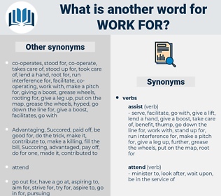 work for, synonym work for, another word for work for, words like work for, thesaurus work for