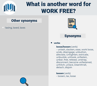 work free, synonym work free, another word for work free, words like work free, thesaurus work free