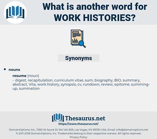 work histories, synonym work histories, another word for work histories, words like work histories, thesaurus work histories