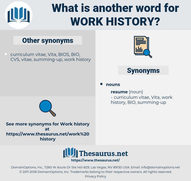 work history, synonym work history, another word for work history, words like work history, thesaurus work history