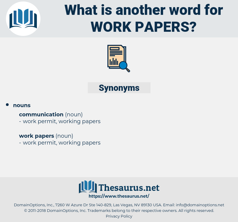 work papers, synonym work papers, another word for work papers, words like work papers, thesaurus work papers