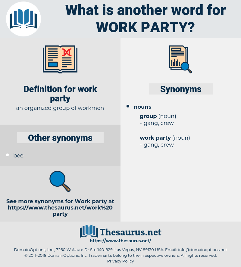 work party, synonym work party, another word for work party, words like work party, thesaurus work party