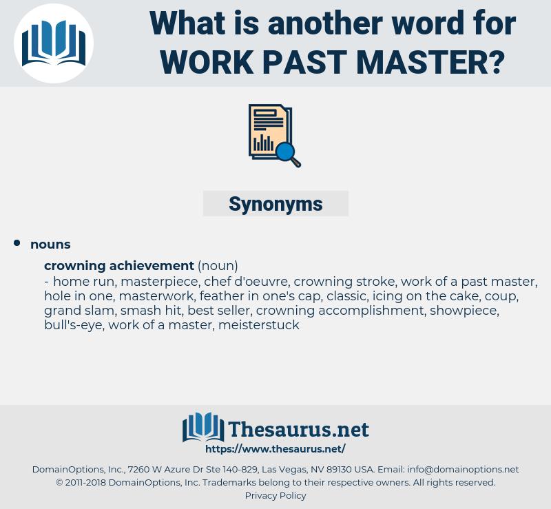 work past master, synonym work past master, another word for work past master, words like work past master, thesaurus work past master