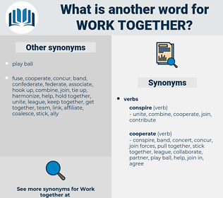 work together, synonym work together, another word for work together, words like work together, thesaurus work together