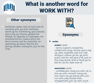 work with, synonym work with, another word for work with, words like work with, thesaurus work with
