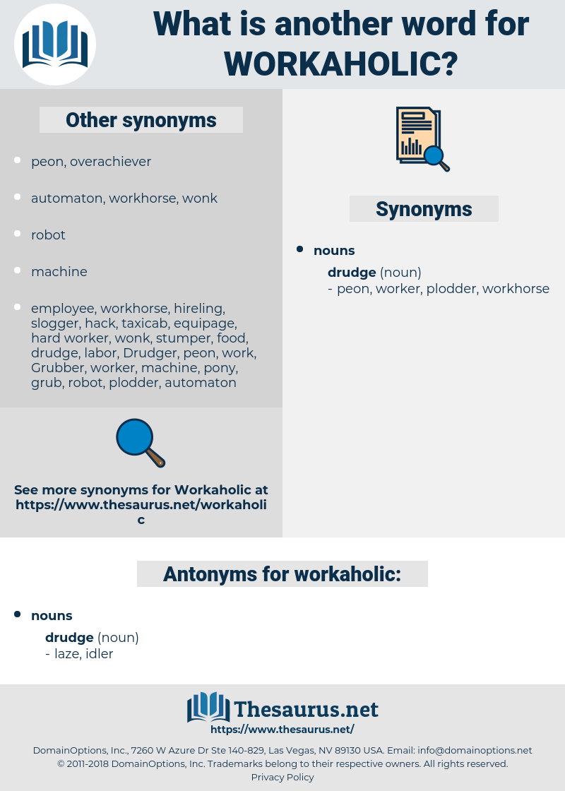 workaholic, synonym workaholic, another word for workaholic, words like workaholic, thesaurus workaholic