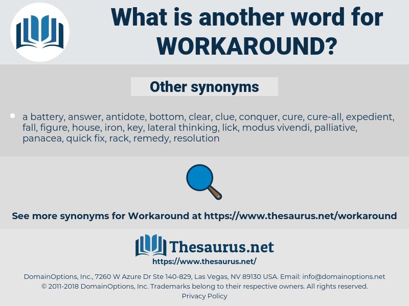 workaround, synonym workaround, another word for workaround, words like workaround, thesaurus workaround