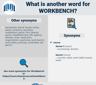 workbench, synonym workbench, another word for workbench, words like workbench, thesaurus workbench