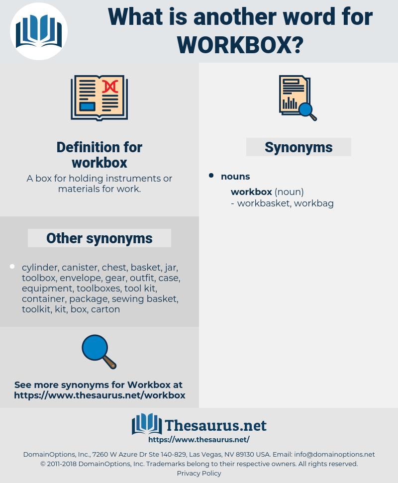 workbox, synonym workbox, another word for workbox, words like workbox, thesaurus workbox