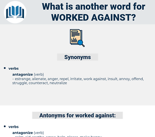worked against, synonym worked against, another word for worked against, words like worked against, thesaurus worked against