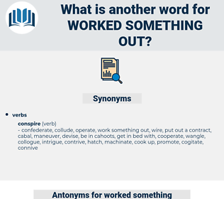 worked something out, synonym worked something out, another word for worked something out, words like worked something out, thesaurus worked something out