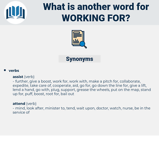 working for, synonym working for, another word for working for, words like working for, thesaurus working for