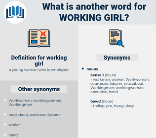 working girl, synonym working girl, another word for working girl, words like working girl, thesaurus working girl
