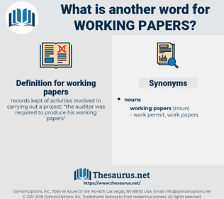 working papers, synonym working papers, another word for working papers, words like working papers, thesaurus working papers