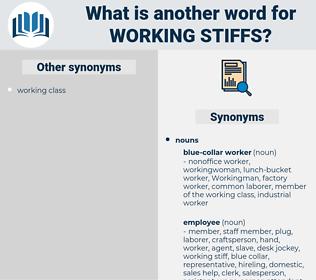 working stiffs, synonym working stiffs, another word for working stiffs, words like working stiffs, thesaurus working stiffs