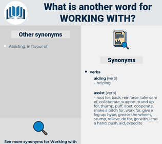 working with, synonym working with, another word for working with, words like working with, thesaurus working with