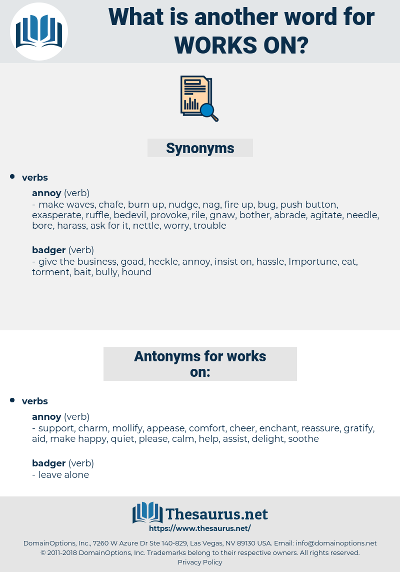 works on, synonym works on, another word for works on, words like works on, thesaurus works on