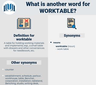 worktable, synonym worktable, another word for worktable, words like worktable, thesaurus worktable