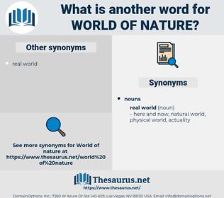 world of nature, synonym world of nature, another word for world of nature, words like world of nature, thesaurus world of nature