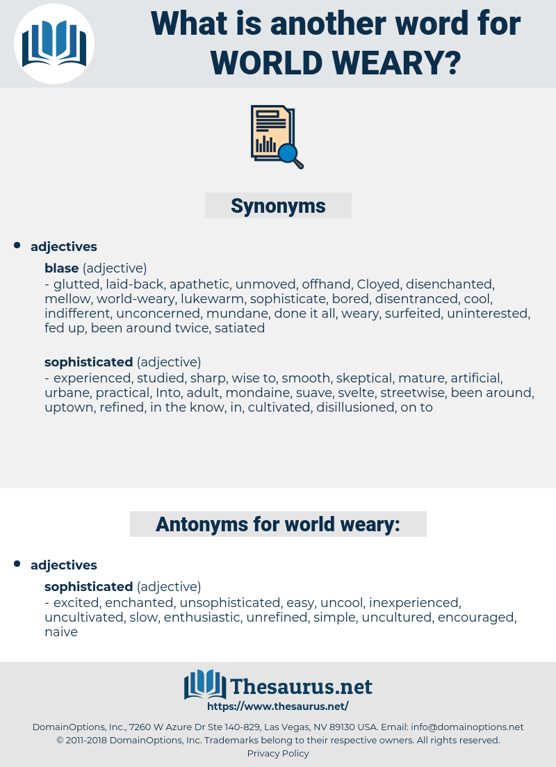 world-weary, synonym world-weary, another word for world-weary, words like world-weary, thesaurus world-weary