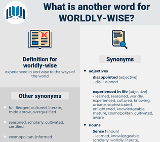 worldly-wise, synonym worldly-wise, another word for worldly-wise, words like worldly-wise, thesaurus worldly-wise