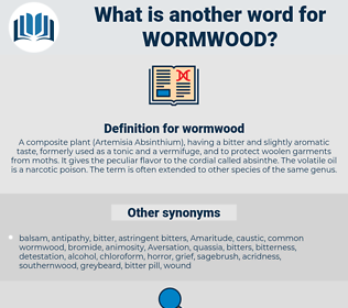 wormwood, synonym wormwood, another word for wormwood, words like wormwood, thesaurus wormwood