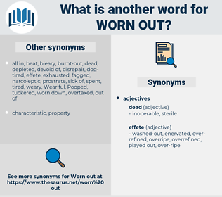 worn out, synonym worn out, another word for worn out, words like worn out, thesaurus worn out