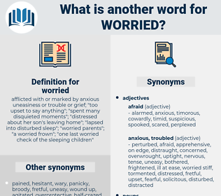 worried, synonym worried, another word for worried, words like worried, thesaurus worried