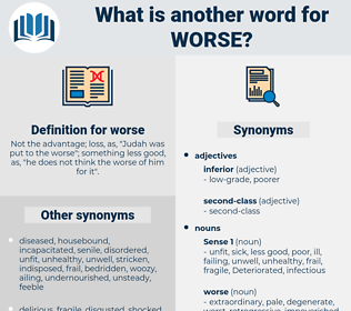 worse, synonym worse, another word for worse, words like worse, thesaurus worse