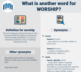 worship, synonym worship, another word for worship, words like worship, thesaurus worship