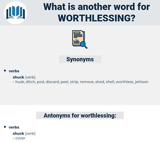 worthlessing, synonym worthlessing, another word for worthlessing, words like worthlessing, thesaurus worthlessing