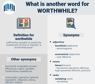 worthwhile, synonym worthwhile, another word for worthwhile, words like worthwhile, thesaurus worthwhile