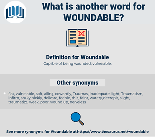 Woundable, synonym Woundable, another word for Woundable, words like Woundable, thesaurus Woundable