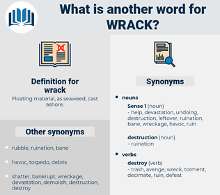 wrack, synonym wrack, another word for wrack, words like wrack, thesaurus wrack