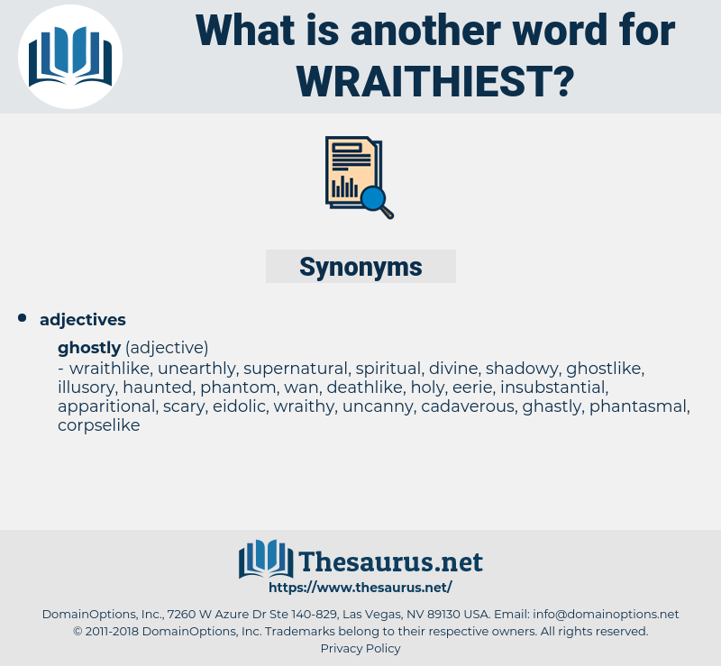 wraithiest, synonym wraithiest, another word for wraithiest, words like wraithiest, thesaurus wraithiest