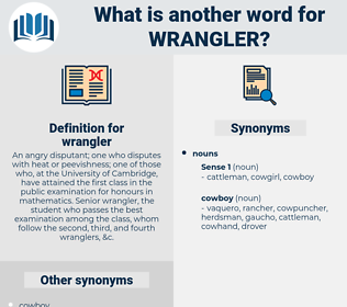 wrangler, synonym wrangler, another word for wrangler, words like wrangler, thesaurus wrangler