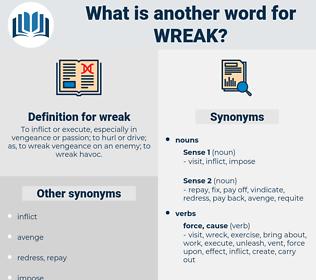 wreak, synonym wreak, another word for wreak, words like wreak, thesaurus wreak