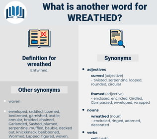 wreathed, synonym wreathed, another word for wreathed, words like wreathed, thesaurus wreathed