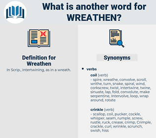 Wreathen, synonym Wreathen, another word for Wreathen, words like Wreathen, thesaurus Wreathen