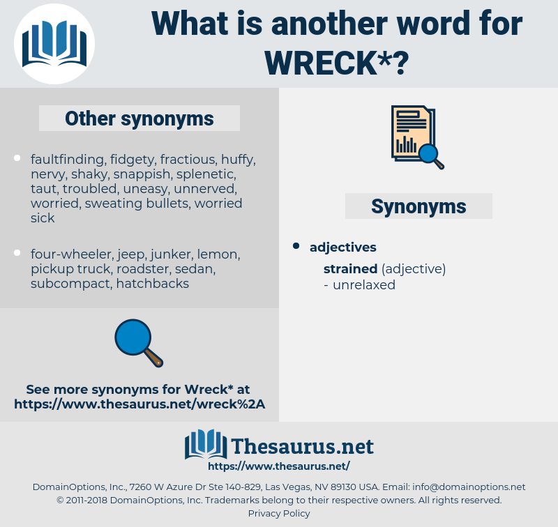 wreck, synonym wreck, another word for wreck, words like wreck, thesaurus wreck
