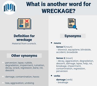 wreckage, synonym wreckage, another word for wreckage, words like wreckage, thesaurus wreckage