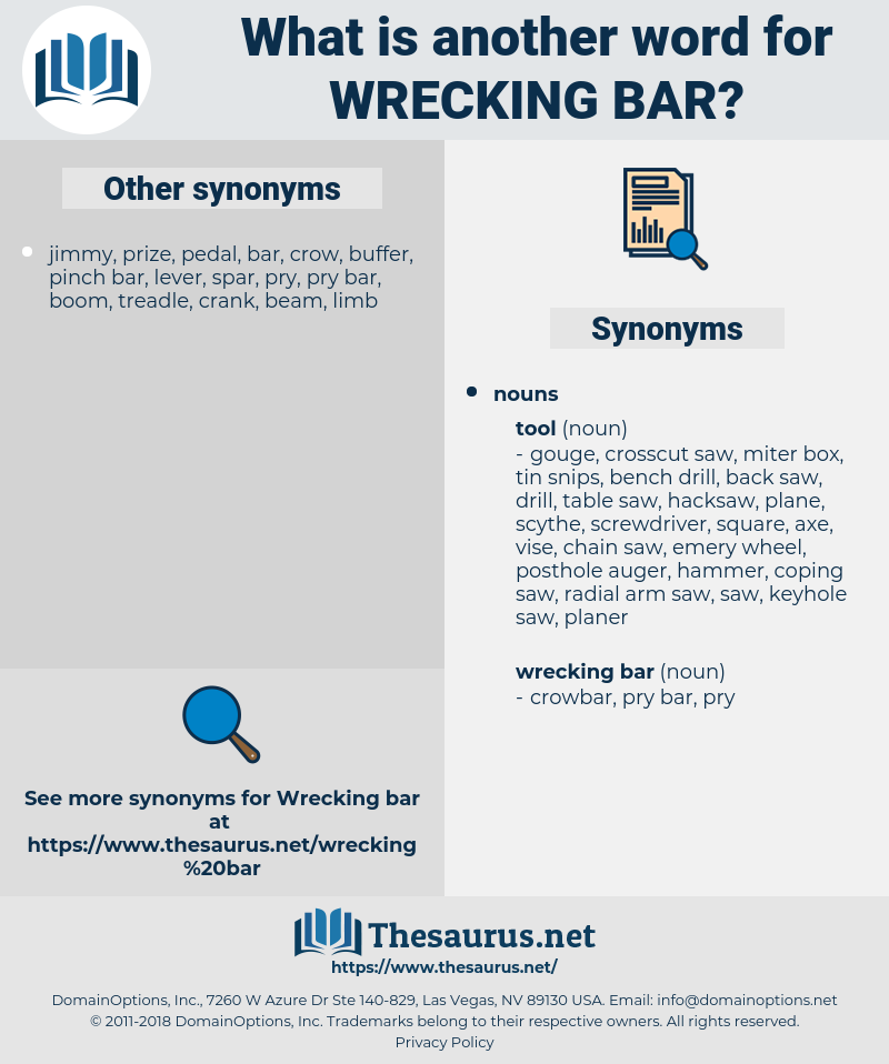 wrecking bar, synonym wrecking bar, another word for wrecking bar, words like wrecking bar, thesaurus wrecking bar