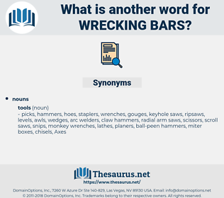 wrecking bars, synonym wrecking bars, another word for wrecking bars, words like wrecking bars, thesaurus wrecking bars