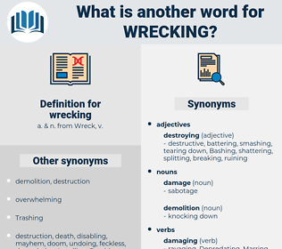 wrecking, synonym wrecking, another word for wrecking, words like wrecking, thesaurus wrecking