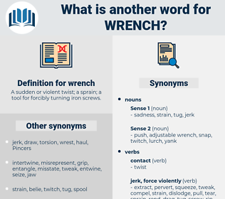 wrench, synonym wrench, another word for wrench, words like wrench, thesaurus wrench