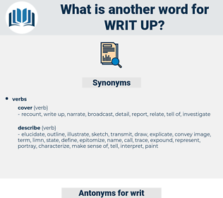 writ up, synonym writ up, another word for writ up, words like writ up, thesaurus writ up