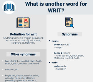 writ, synonym writ, another word for writ, words like writ, thesaurus writ
