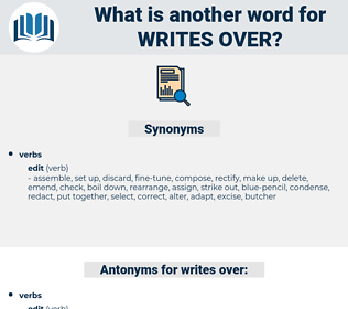 writes over, synonym writes over, another word for writes over, words like writes over, thesaurus writes over